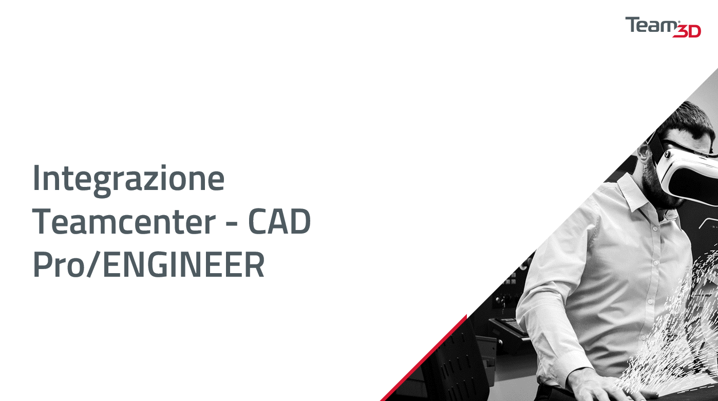 Integrazione teamcenter Pro engineer